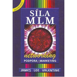Síla MLM - Networking - podpora a marketing